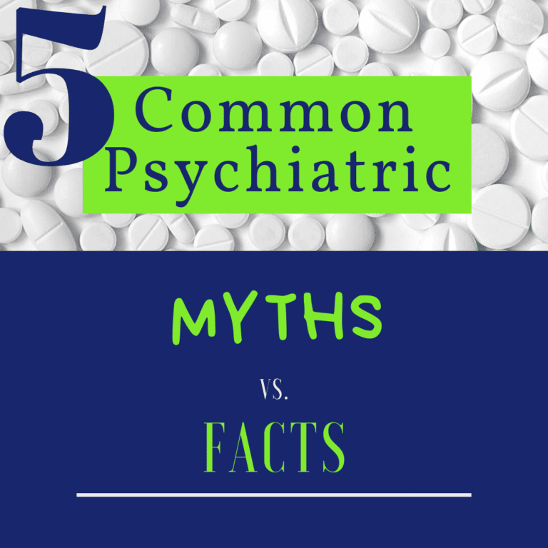 graphic of 5 common psychiatric myths and facts
