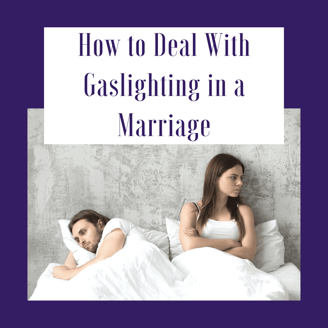 "title banner for ""how to deal with gaslighting in a marriage"""