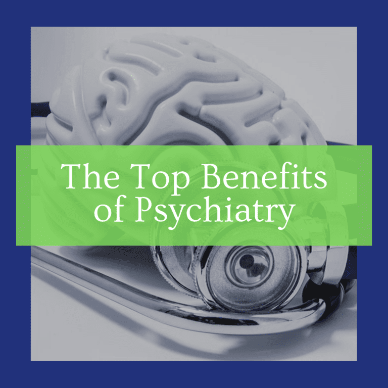 """title banner for """"the top benefits of psychiatry"""""""