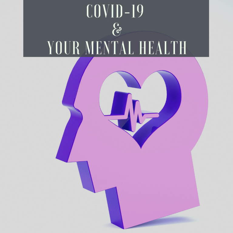 COVID-19 and Your Mental Health