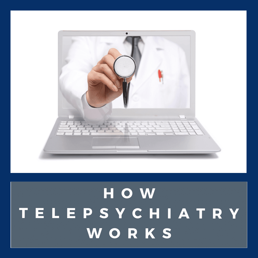 How Telepsychiatry Works
