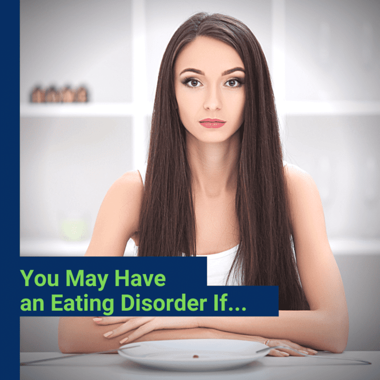 You May Have an Eating Disorder If...